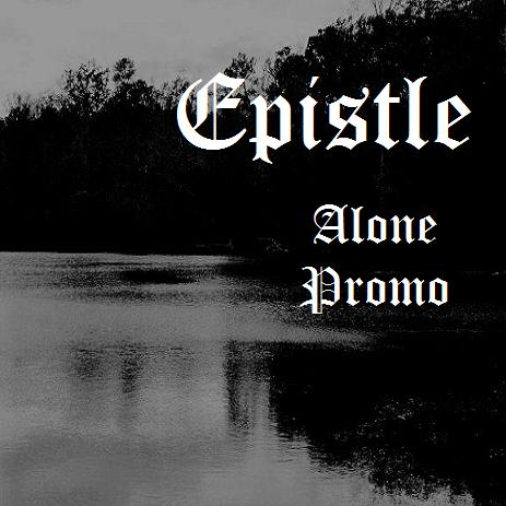 Epistle - Alone (Promo)