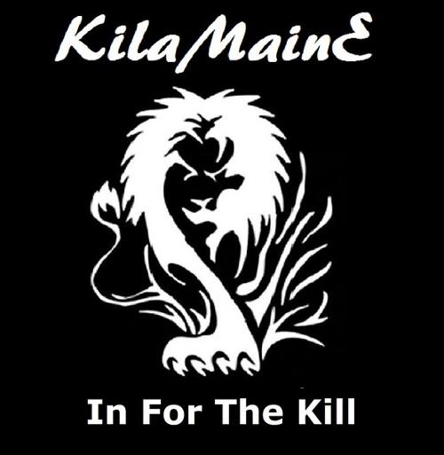 Kilamaine - In for the Kill