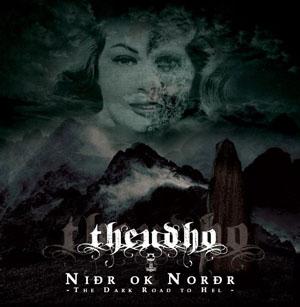 Theudho - Niðr ok Norðr