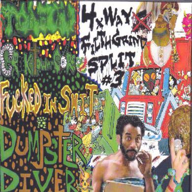 Dumpster Diver - 4xWay Filth Grind Split #3