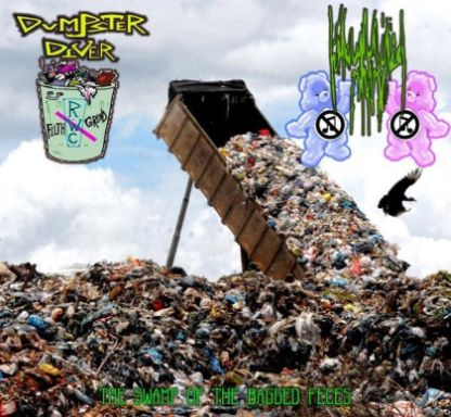 Dumpster Diver - The Swamp of the Bagged Feces