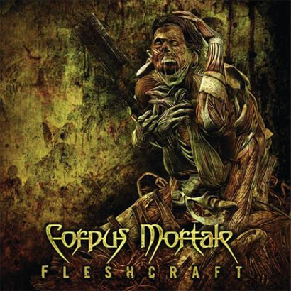 Corpus Mortale - Fleshcraft