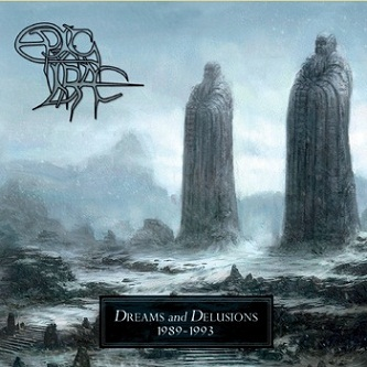 Epic Irae - Dreams and Delusions 1989-1993