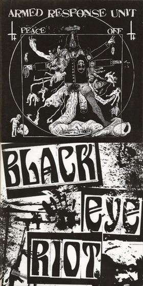Black Eye Riot - Armed Response Unit / Black Eye Riot