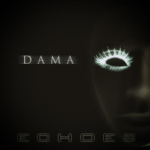 Dama - Echoes