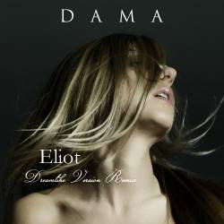 Dama - Eliot (Dreamlike Version Remix)