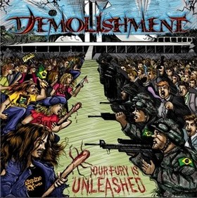 Demolishment - Our Fury Is Unleashed