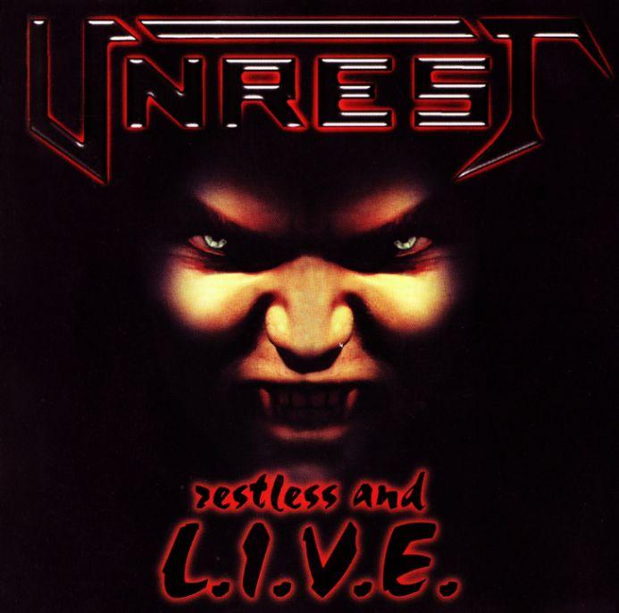 Unrest - Restless and L.I.V.E.