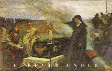 Inquisition - Forever Under