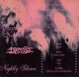 Dream of Nebiros / Demise - Nightly Silence