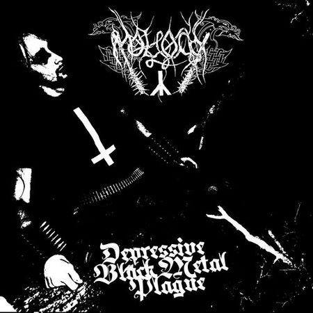 Moloch - Depressive Black Metal Plague