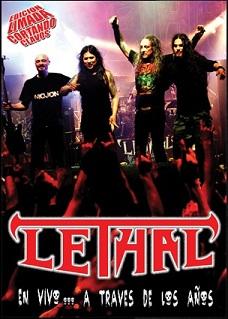 Lethal - En vivo... a traves de los años