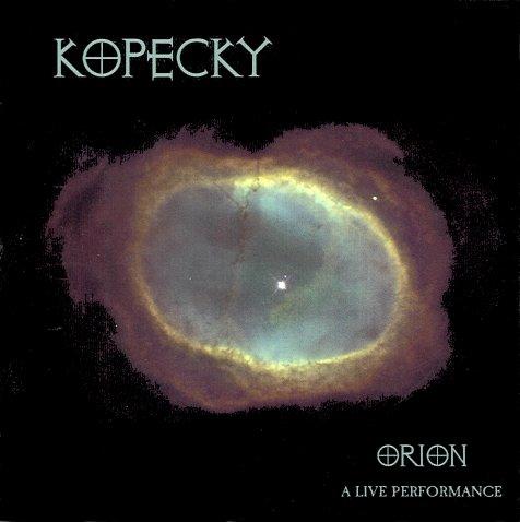Kopecky - Orion - A Live Performance