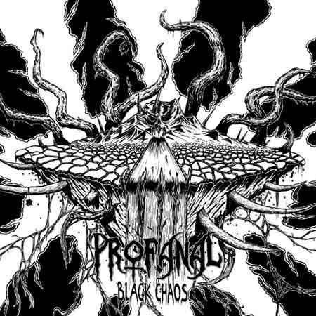 Profanal - Black Chaos
