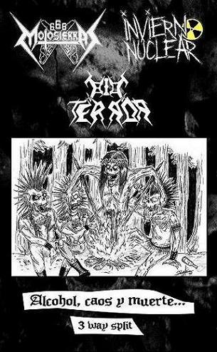<br />666 Motosierras / Bio Terror / Invierno Nuclear - Alcohol, Caos y Muerte