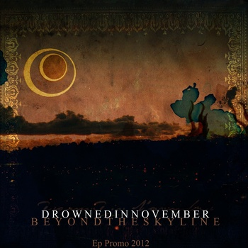 Drowned in November - Beyond the Skyline
