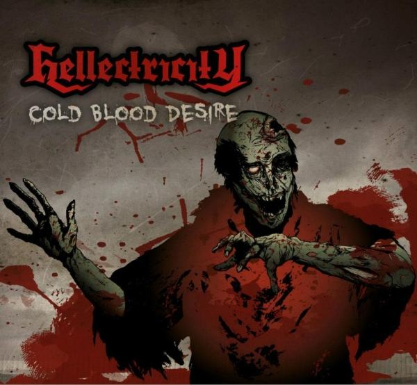 Hellectricity - Cold Blood Desire