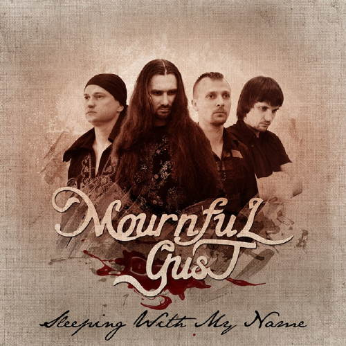 Mournful Gust - Sleeping with My Name
