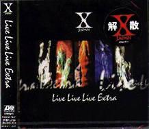 X Japan - Live Live Live Extra