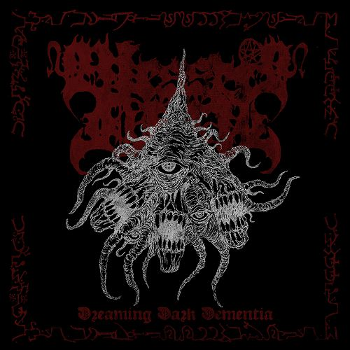 Blessed Offal - Dreaming Dark Dementia