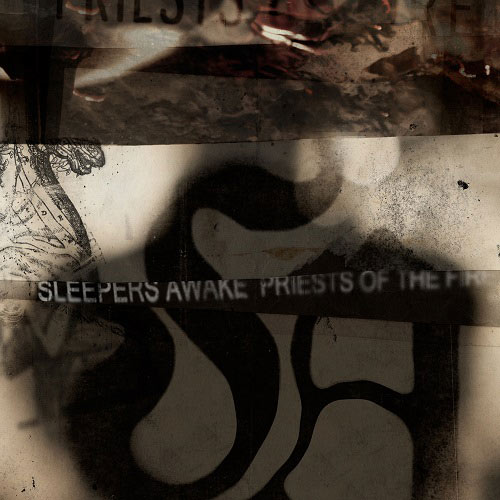 Sleepers Awake - Priests of the Fire