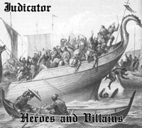 Judicator - Heroes and Villains