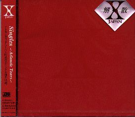 X Japan - Singles - Atlantic Years