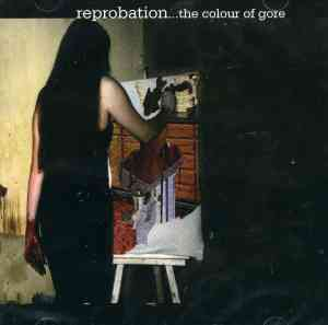 Reprobation - The Colour of Gore