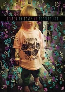 Beaten to Death - At Rockfeller