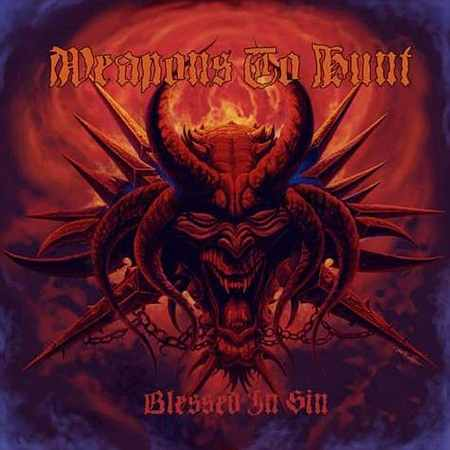 Weapons to Hunt - Blessed in Sin