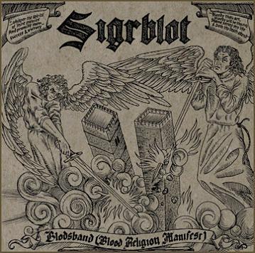 Sigrblot - Blodsband (Blood Religion Manifest)