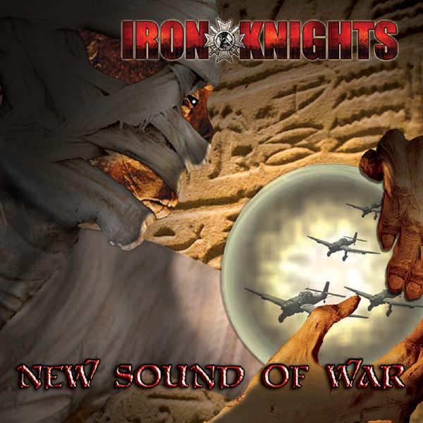 Iron Knights - New Sound of War