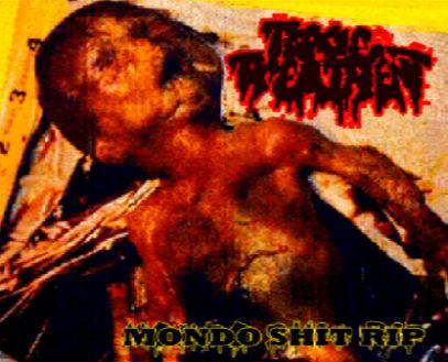 Toxic Treatment - Mondo Shit Rip