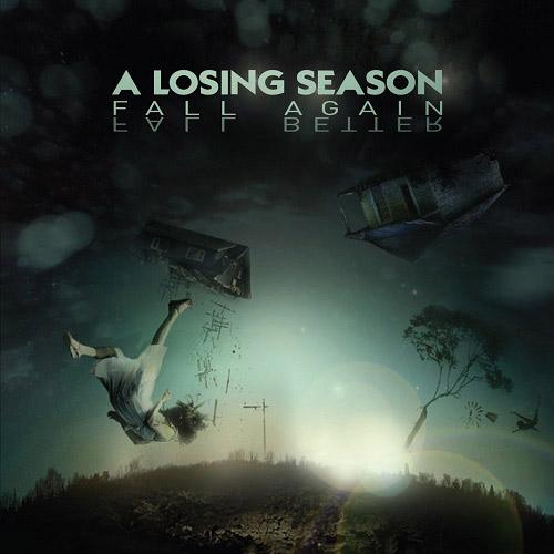 A Losing Season - Fall Again Fall Better
