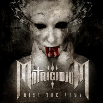Matricidium - Rise the Army