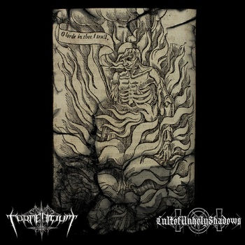 Tormentium / Cult of Unholy Shadows - O Lorde in Thee I Trust
