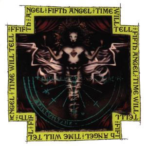 Encyclopaedia Metallum: The Metal Archives - Fifth Angel - Time ...