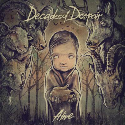 Decades of Despair - Alive