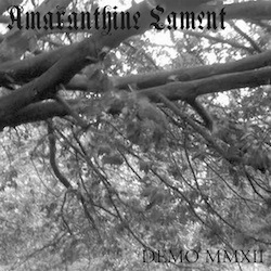 Amaranthine Lament - Demo MMXII