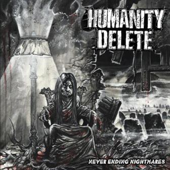 Humanity Delete - Never Ending Nightmares