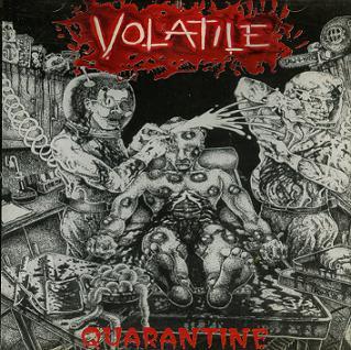 Volatile - Quarantine