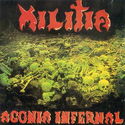 Militia - Agonía infernal