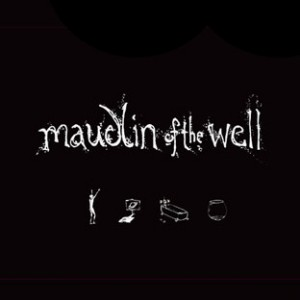 Maudlin of the Well - The Complete Works