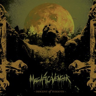 Megascavenger - Descent of Yuggoth
