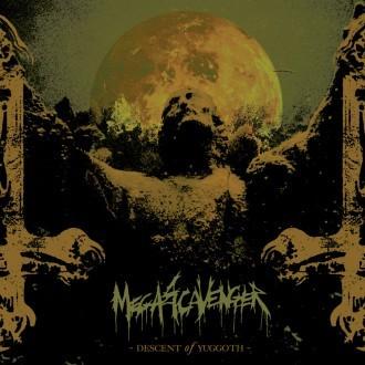 Megascavenger - Descent of Yuggoth