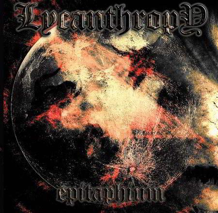 Lycanthropy - Epitaphium