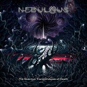 Nebulous - The Quantum Transcendence of Death