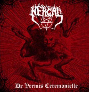 Nergal - De Vermis Ceremonielle