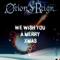 Orion's Reign - We Wish You a Merry Christmas (Heavy Metal Version)