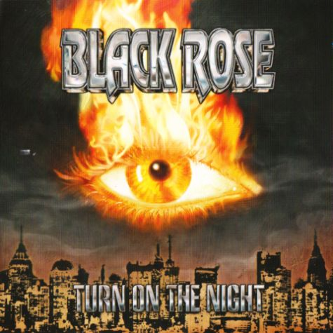Black Rose - Turn On the Night